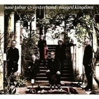 JUNE TABOR AND OYSTERBAND - RAGGED KINGDOM