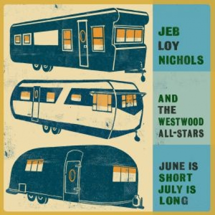 Jeb Loy Nichols and the Westwood All-Stars